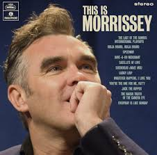 Review: <b>Morrissey - This Is Morrissey</b> - Classic Pop Magazine