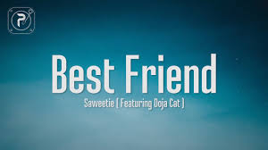 Saweetie - Best Friend (Lyrics) FT. Doja Cat | That's <b>my bestfriend</b> ...