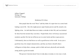 definition heroes essay essay on what is the definition of a hero 520 words bartleby
