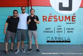 RESUME: Matt Fondiler, Gary Smith, and Caelan Biehn | Carolla Digital Staff