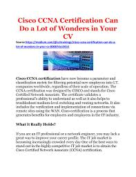 Ccna Cv Cisco Ccna Certification Can Do A Lot Of Wonders In Your Cv
