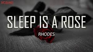 Lyrics + Vietsub] Sleep Is A Rose - RHODES - YouTube