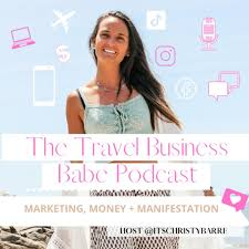 Travel Business Babe Podcast | ENTREPRENEURSHIP | SOCIAL MEDIA MARKETING | MARKETING | BUSINESS