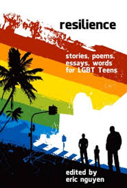 resilience  stories  poems  essays  words for lgbt teens about    resilience  stories  poems  essays  words for lgbt teens about growing up  surviving  living and thriving