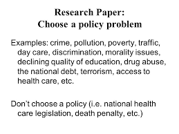 research paper choose a policy problem ppt video online research paper choose a policy problem