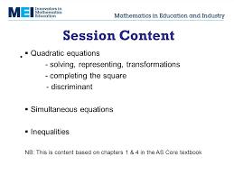 7 session content quadratic equations solving representing transformations completing the square discriminant simultaneous equations