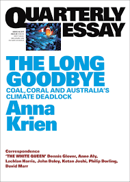 quarterly essay the long goodbye coal coral and s quarterly essay 66 the long goodbye coal coral and s climate deadlock