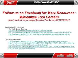 1 3 29 2014 Uw Madison Asme Spdc Milwaukee Electric Tool What Makes
