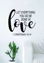 Done in Love Corinthians Quote Wall Decal Sticker Bedroom Art Vinyl  Beautiful Inspirational Religious Scripture God