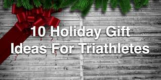 10 holiday gift ideas for triathletes