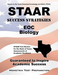 Prepare for your state of texas assessments of academic readiness for free. Staar Success Strategies Eoc Biology Study Guide By Staar Exam Secrets Test Prep Staff Paperback Barnes Noble