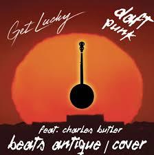 Daft Punk - Get Lucky feat. Charles Butler - Beats Antique - COVER   Daft  Punk, Charles Butler, Beats Antique