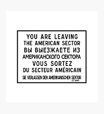 you are leaving the american sector berlin wall sign germany photographic print on wall art street names with street name wall art redbubble