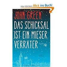 Das Schicksal Ist Ein Mieser Verräter John Green Jargs Blog