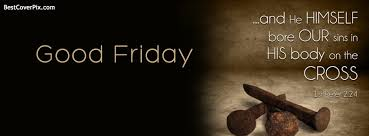 Beautiful Good Friday Quotes Best Of Good Friday Facebook Cover Photo For Timeline