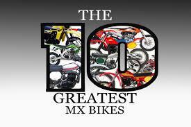 10 BEST <b>MOTOCROSS</b> BIKES EVER – <b>Dirt Bike</b> Magazine