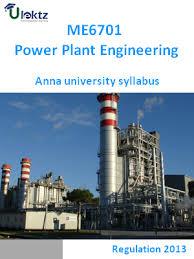 Power Plant Engineering Syllabus Me6701 Ulektz Learning