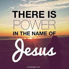Quotes About Jesus Magnificent Power In The Name Of Jesus Pictures Photos And Images For Facebook