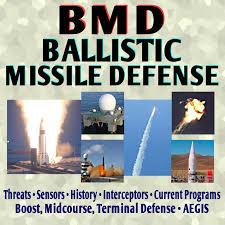 Ballistic Missile Defense Encyclopedia Current American