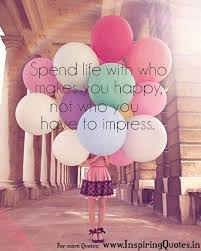 Happy Quotes On Life Spend Happy Life Quote Images Wallpapers Photos Inspiring Quotes 36
