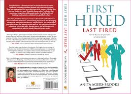 First Hired Last Fired Anita Agers Brooks