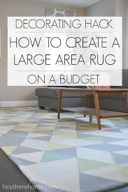 awesome tip for creating a large area rug on a budget