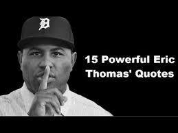 Eric Thomas Quotes Mesmerizing 48 Powerful Eric Thomas' Quotes YouTube
