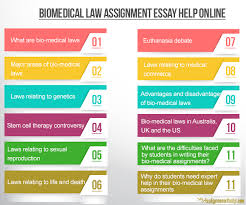bio medical law assignment essay help for students biomedical law assignment essay help online