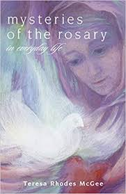 Mysteries of the Rosary in Everyday Life: Amazon.es: McGee, Teresa Rhodes:  Libros en idiomas extranjeros