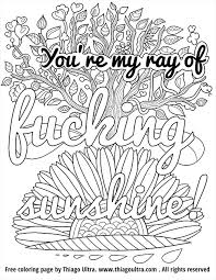Small Picture Youre my ray of fucking sunshine Free Coloring Page Adult y