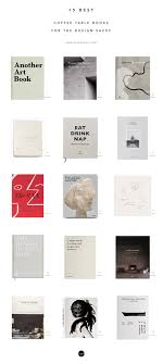 Minimalist Interior Design Books 15 Best Coffee Table Books For The Design Savvy Best
