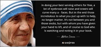 Mother Teresa Quote In Doing Your Best Serving Others For Free A Interesting Do Your Best Quotes