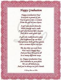 Graduation Poem Is For That Special Graduate Who Has Grown Into A Simple Graduation Quotes For Daughter