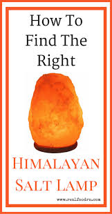 Real Salt Lamp Custom How To Find A Real Himalayan Salt Lamp Real Food RN