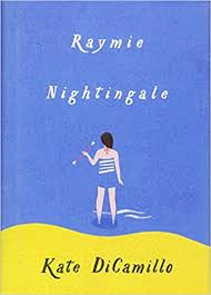 raymie nightingale by kate dicamillo a girl enters a beauty raymie nightingale by kate dicamillo a girl enters a beauty pageant in order to set good things into motion a story about life and consequences