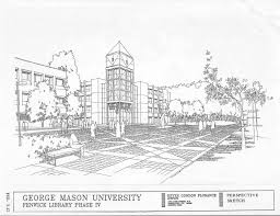 Architecture buildings drawings Sketch Architectural Drawing Made In 1987 Showing Proposed Exterior Design For Fenwick Library Phase Iv This Addition Was Never Completed As The University History Of George Mason University History Of George Mason University Browse Items