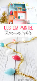 Is It Safe To Spray Paint Christmas Lights Diy Custom Vintage Christmas Lights My Sisters Suitcase