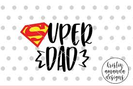 Kerchief 69socks trooper computer mouse power girl, superdad png clipart. Free Super Dad Svg Dxf Eps Png Cut File Cricut Silhouette Crafter File Download Free Svg Files Creative Fabrica