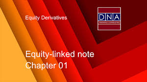 Equity Consulting And Designs Equity Linked Note Chapter 01 Dna Training Consulting