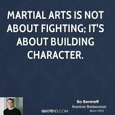 Martial Arts Quotes Adorable Bo Bennett Quotes QuoteHD
