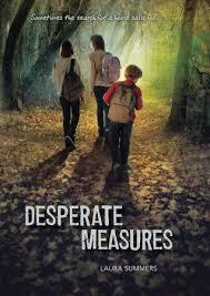 Desperate Measures by Laura Summers: 9781101515044 |  PenguinRandomHouse.com: Books