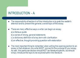 writing a literary essay ela what is a literary essay essentially  introduction a the responsibility of section a of the introduction is to grab the reader