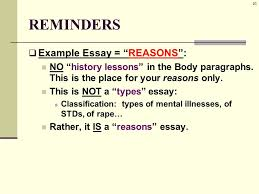 researched illustration essay a k a example essay ppt  23 reminders  example essay reasons no history lessons in the body paragraphs