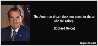 Quote American Dream Best of Quotes About The American Dream Interesting The American Dream Does