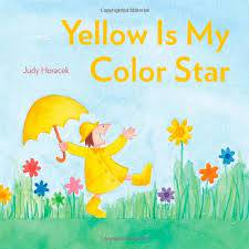 Amazon.com: Yellow Is My Color Star (9781442492998): Horacek, Judy, Horacek, Judy: Books
