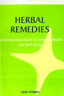 <b>Herbal</b> Remedies: An Introductory Guide to <b>Herbs</b> for Health and ...