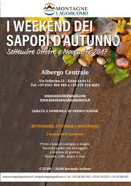 Albergo Sapori I Weekend Dei Sapori Dautunno Allalbergo Centrale Lago Di Como