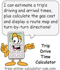 Drive Time Calculator To Calculate Driving Times And Etas