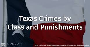 Immigration Consequences Of Criminal Convictions Chart Texas Texas Criminal Offenses And Penalties Felonies Vs