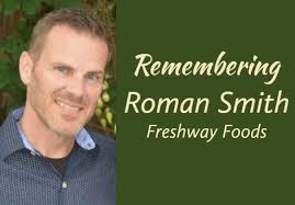 Remembering Roman Gabriel Smith of Freshway Foods   Packer
